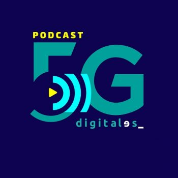 podcast 5G de DigitalES