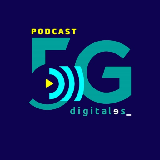 podcast 5g DigitalES